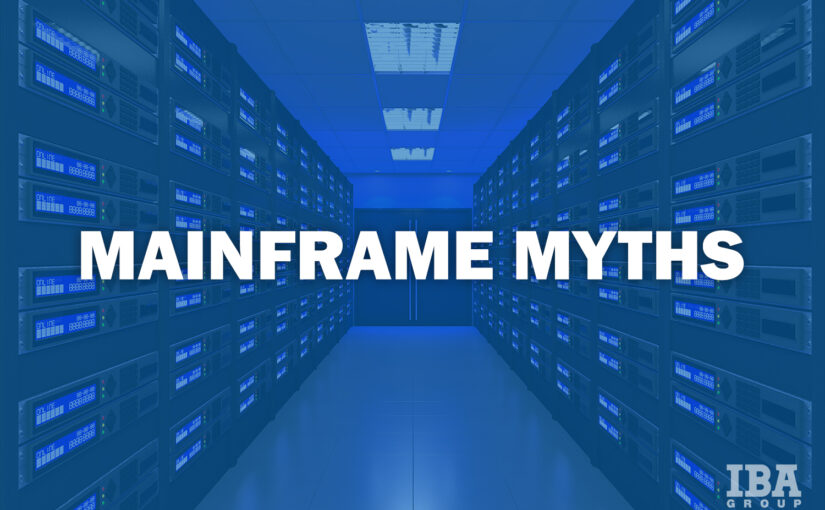 5 True and False Mainframe Facts Your Business Should Know